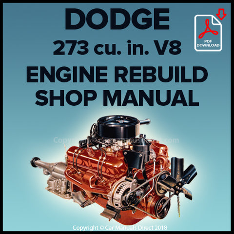 DODGE 273 cu. in. V8 Engine Factory Rebuild Shop Manual | carmanualsdirect