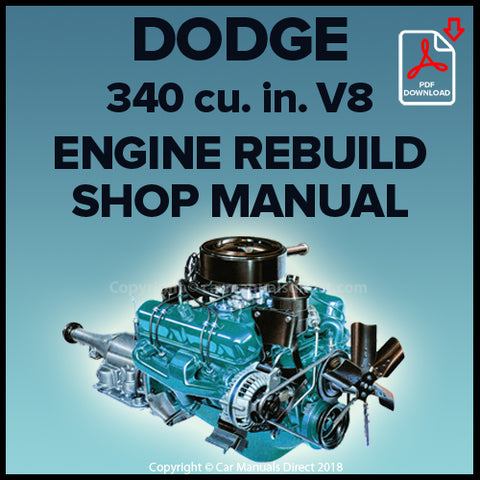 DODGE 340 cu. in. V8 Engine Factory Rebuild Shop Manual | carmanualsdirect