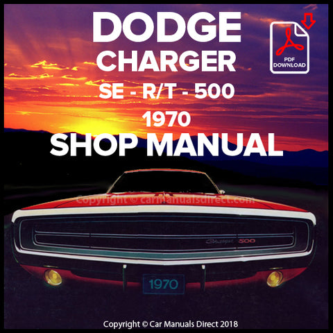DODGE 1970 Charger, Charger SE, Charger 500, Charger R/T Shop Manual | carmanualsdirect