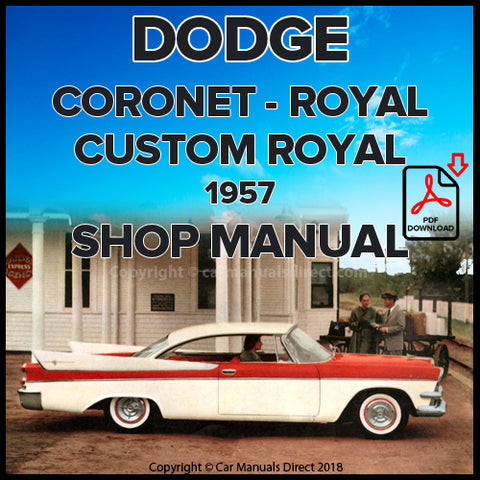 DODGE 1957 Coronet, Royal, Custom Royal Shop Manual | carmanualsdirect
