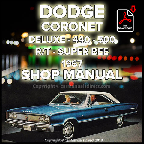 DODGE 1967 Coronet, R/T, 500, 440, Deluxe Shop Manual | carmanualsdirect