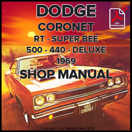 DODGE 1969 Coronet, Super Bee, R/T, 500, 440, Deluxe Shop Manual | carmanualsdirect