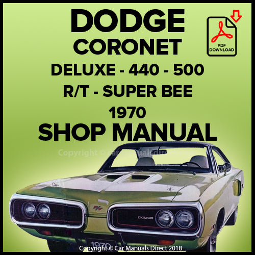 DODGE 1970 Coronet, Super Bee, R/T, 500, 440, Deluxe Shop Manual | carmanualsdirect