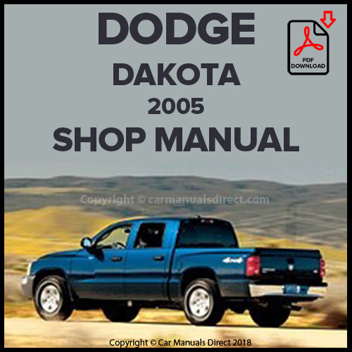 DODGE 2005 Dakota ST, SLT, Sport, Laramie Pick Up Shop Manual | carmanualsdirect
