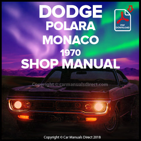 DODGE 1970 Polara, Polara Custom, Monaco, Monaco 500 Shop Manual | carmanualsdirect