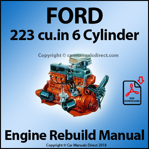 FORD 223 CID In Line 6 Cylinder Engine Rebuild and Service Manual | carmanualsdirect