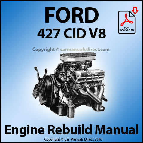 FORD 427 CID V8 Engine Rebuild Shop Manual | carmanualsdirect