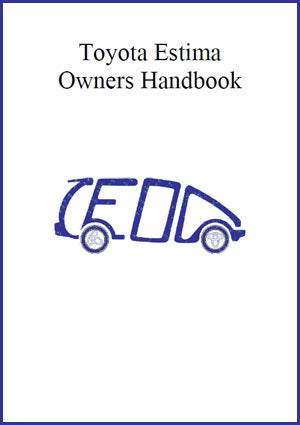 TOYOTA Estima 2000-2005 Owners Manual carmanualsdirect - FREE