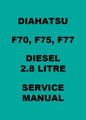 Daihatsu Rocky F70, F75, F77 Diesel 1992 Workshop Manual - FREE