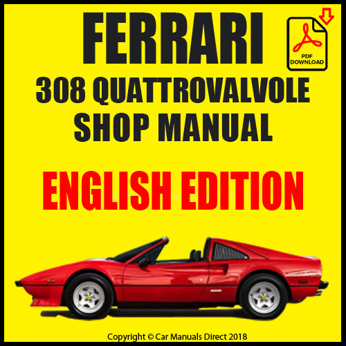 FERRARI 308 Quattrovalvole 1982-1985 Shop Manual | carmanualsdirect