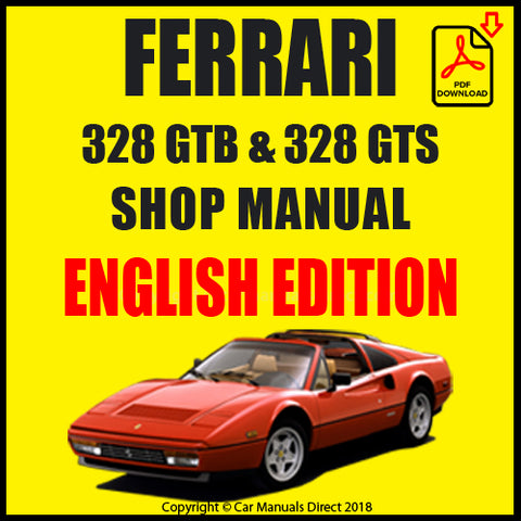 FERRARI 328 GTB & 328 GTS 1985-1989 Shop Manual | carmanualsdirect