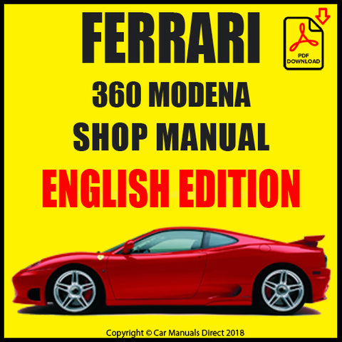 FERRARI 360 Modena 1999-2005 Workshop Manual | carmanualsdirect
