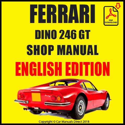 FERRARI Dino 246 GT Shop Manual | carmanualsdirect