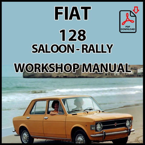 FIAT 128 Saloon, Familiare & Rally Workshop Manual | carmanualsdirect