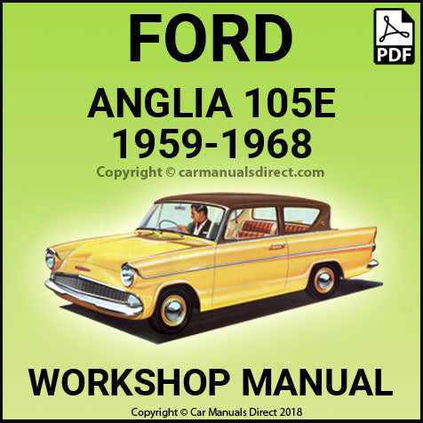 Other Car Manuals 1959-1968 FORD ANGLIA 105E WORKSHOP MANUAL ...
