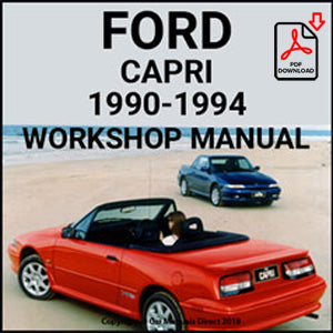 FORD 1990-1994 Capri 1.6, 1.6 Turbo, XR2, Barchetta, Clubsprint Workshop Manual | carmanualsdirect