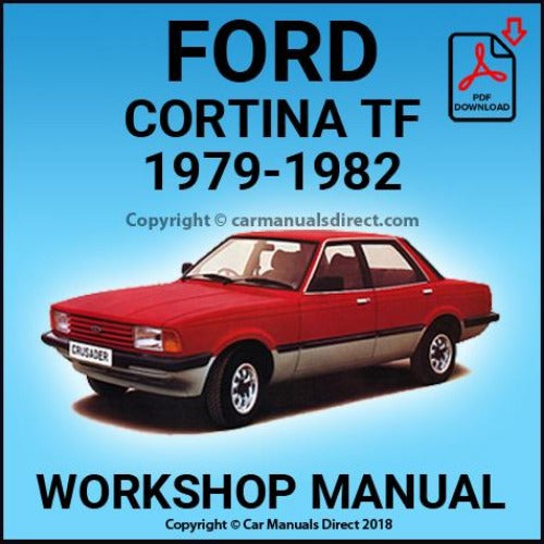 FORD 1979-1982 Cortina L, GL and Ghia TF Workshop Manual | carmanualsdirect