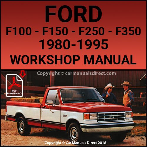 FORD F Series, F100 F150 F250 F350, Pick Up 1980-1995 Shop Manual | carmanualsdirect