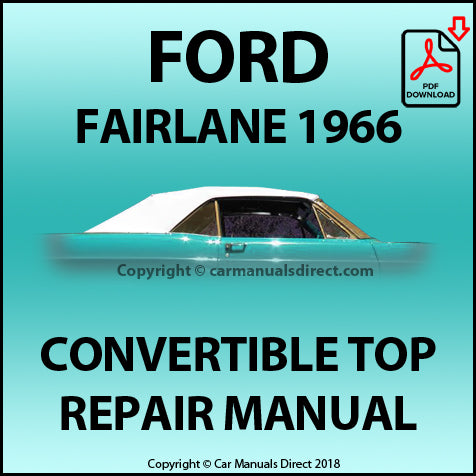 FORD Fairlane 1966 Convertible Top Repair Shop Manual | carmanualsdirect