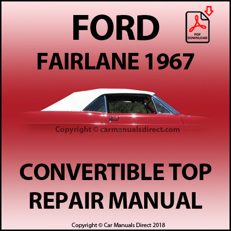 FORD Fairlane 1967 Convertible Top Repair Shop Manual | carmanualsdirect
