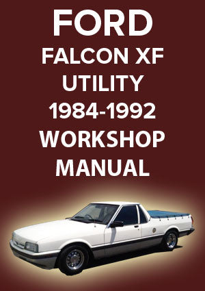 FORD Falcon Utility and Panel Van XF Series 1984-1992 Workshop Manual