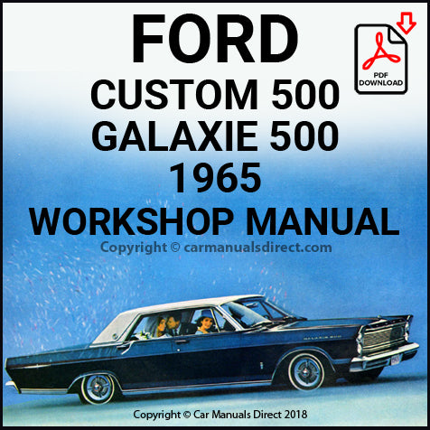 Ford Custom and Galaxie 1965 Workshop Manual | Galaxie 1965 Workshop Manual | carmanualsdirect