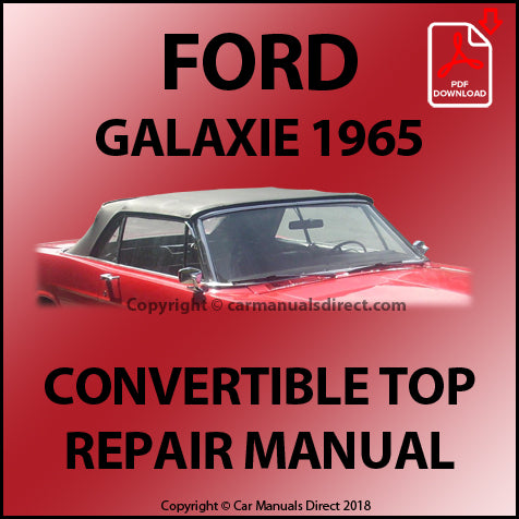 FORD Galaxie 1965 Convertible Top Repair Shop Manual | carmanualsdirect