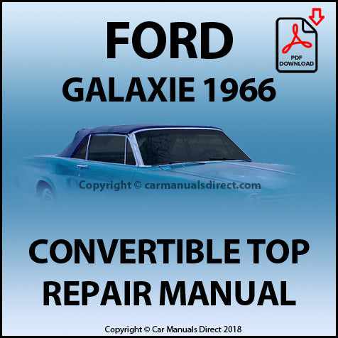 FORD Galaxie 1966 Convertible Top Repair Shop Manual | carmanualsdirect