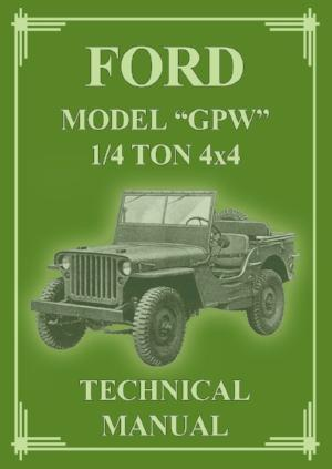 FORD Model GPW 1/4 Ton 4x4 (Jeep) 1942-1945 Service Manual