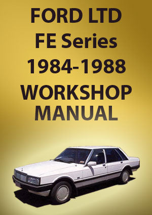 Ford LTD FE 1984-1988 Workshop Manual