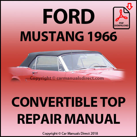 FORD Mustang 1966 Convertible Top Repair Shop Manual | carmanualsdirect