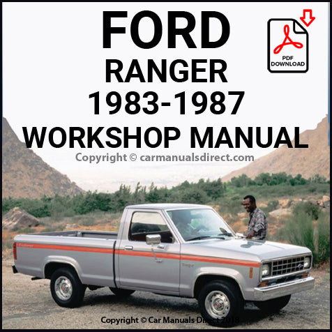 FORD Ranger Pick Up 2x4 and 4x4 1983-1987 Shop Manual | carmanualsdirect