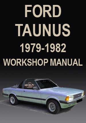 FORD Taunus, 1979-1982 Workshop Manual: