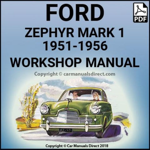 FORD Zephyr and Zodiac, Mark 1 1951-1956 Workshop Manual | carmanualsdirect