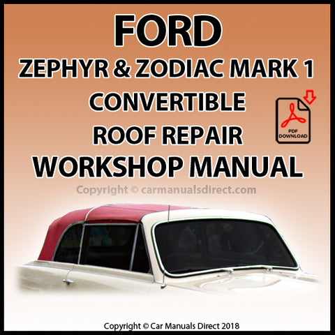 FORD Zephyr Mark 1 Convertible Power Hood Mechanism Repair Manual | carmanualsdirect