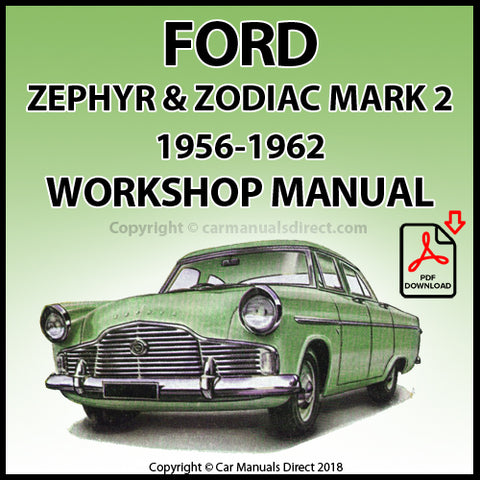 FORD 1956-1962 Zephyr and Zodiac Mark 2 (Model 206E) Workshop Manual | carmanualsdirect