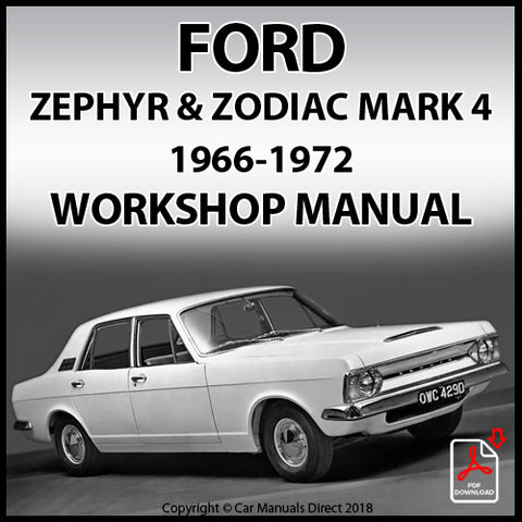 FORD Zephyr V4, Zephyr V6 & Zodiac Mk. IV, 1966-1972 Workshop Manual | carmanualsdirect