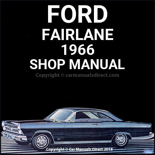 FORD Fairlane and Fairlane 500 1966 Shop Manual