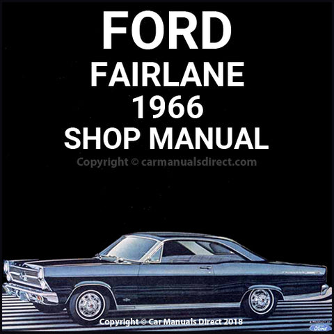 FORD Fairlane 1966 Workshop Manual
