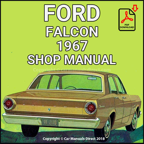 FORD Falcon and Futura 1967 Shop Manual | carmanualsdirect