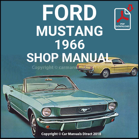FORD Mustang Hardtop, Fastback 2+2 and Convertible 1966 Shop Manual | carmanualsdirect