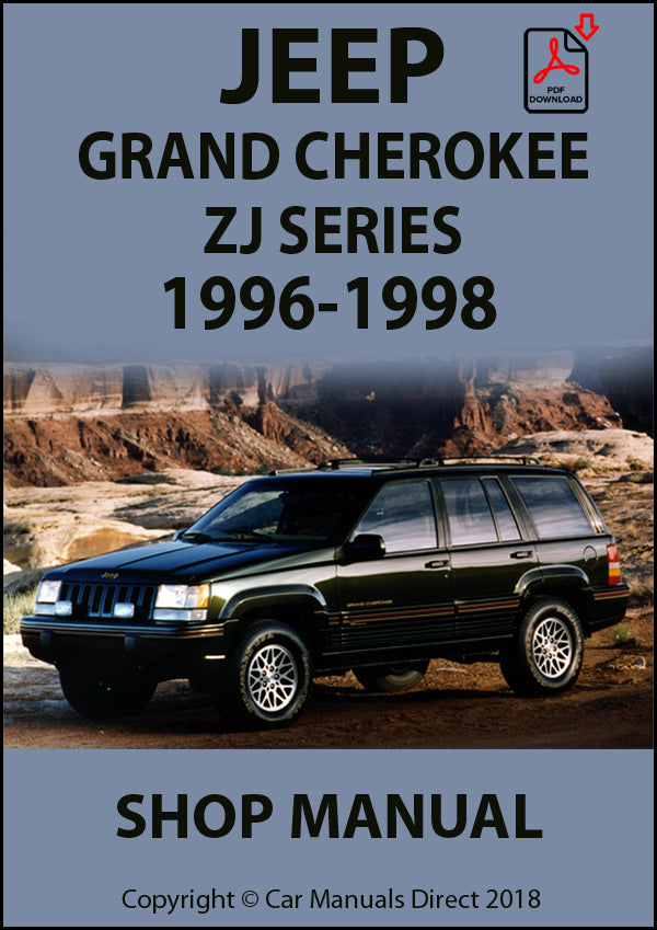 JEEP Grand Cherokee ZJ Series 1996-1998 Shop Manual| carmanualsdirect