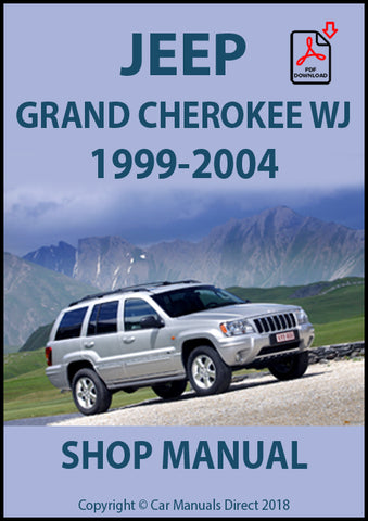 JEEP Grand Cherokee WJ Series 1999-2004 Shop Manual| carmanualsdirect