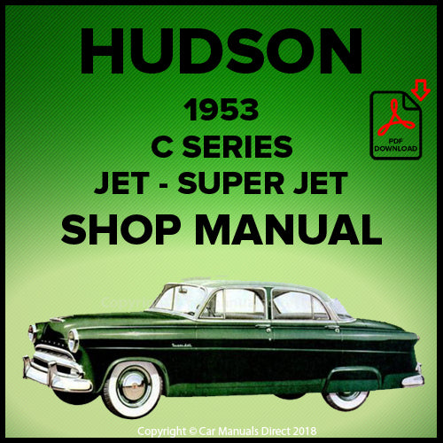 HUDSON C Series Jet and Super Jet 1953 Shop Manual | carmanualsdirect
