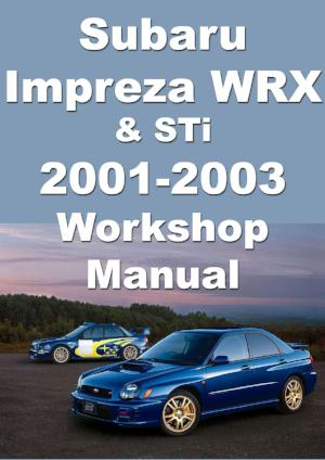 SUBARU Impreza WRX & STi 2001-2003 Workshop Manual