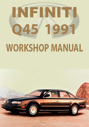 INFINITI Q45 1991 Workshop Manual