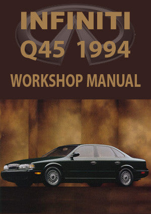 INFINITI Q45 1994 Workshop Manual
