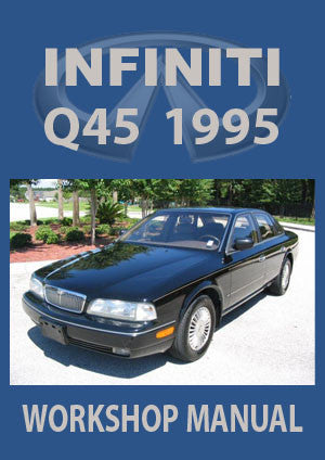 INFINITI Q45 1995 Workshop Manual