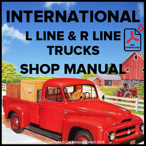 INTERNATIONAL L Line & R Line Trucks 1949-1955 Shop and Spare Parts Manual | carmanualsdirect