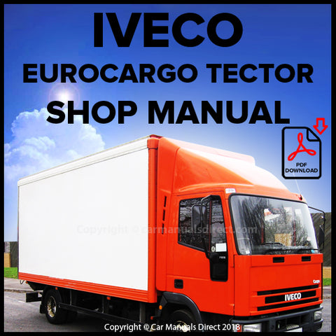 Iveco EuroCargo Tector 6-26 Ton Shop Manual | carmanualsdirect